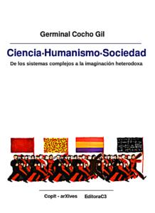 De los sistemas complejos a la imaginación heterodoxa. Germinal Cocho Gil