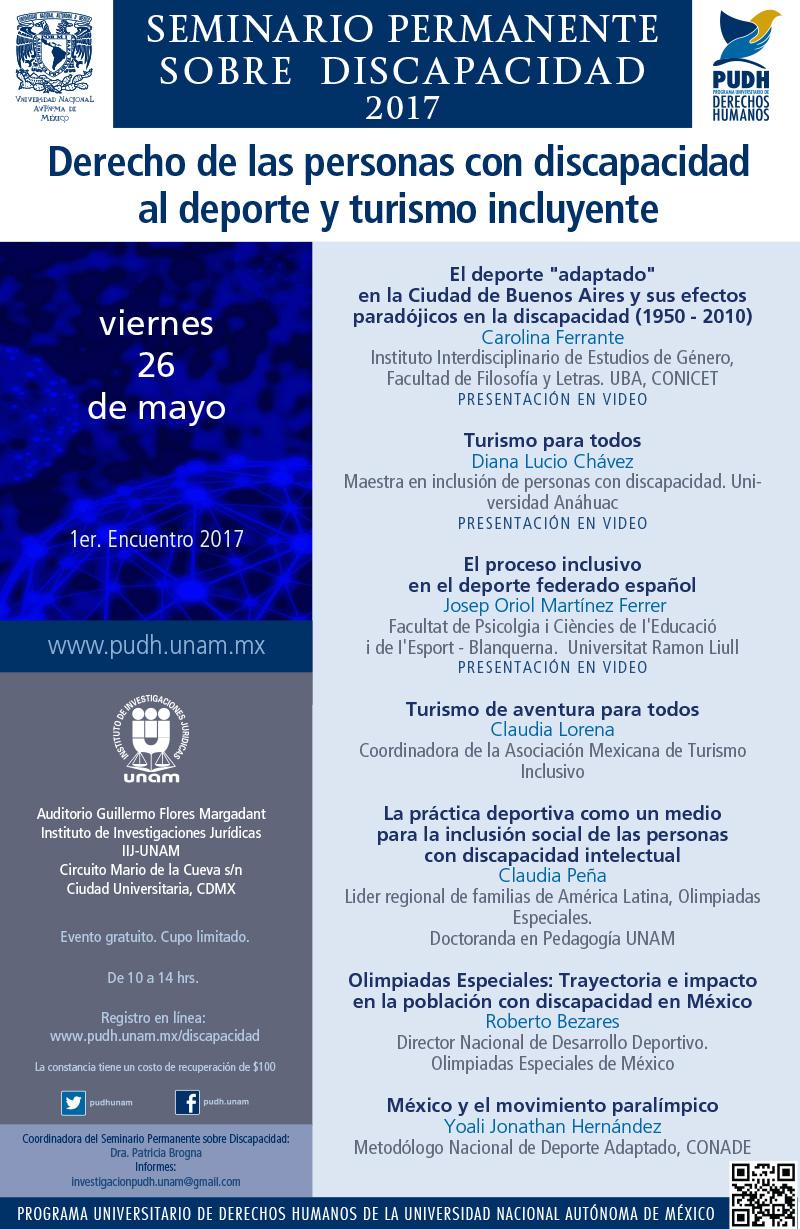 DERECHO DE LAS PERSONAS CON DISCAPACIDAD AL DEPORTE Y TURISMO INCLUYENTE 1er encuentro del Seminario permanente sobre discapacidad PUDH-UNAM 2017