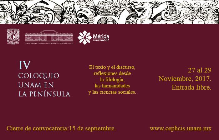 IV Coloquio UNAM en la Península