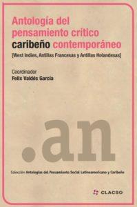 Antología del pensamiento crítico caribeño contemporáneo