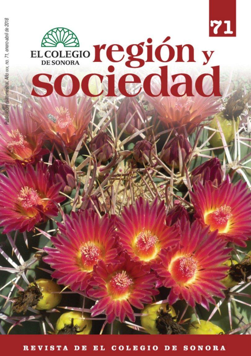 Región y Sociedad Núm. 71 | El Colegio de Sonora
