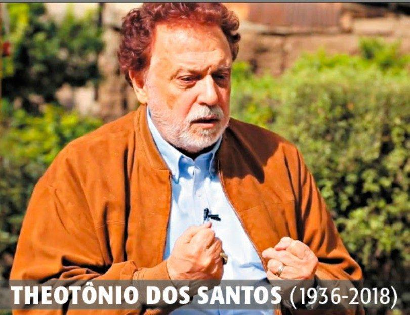 THEOTÔNIO DOS SANTOS (1936-2018)