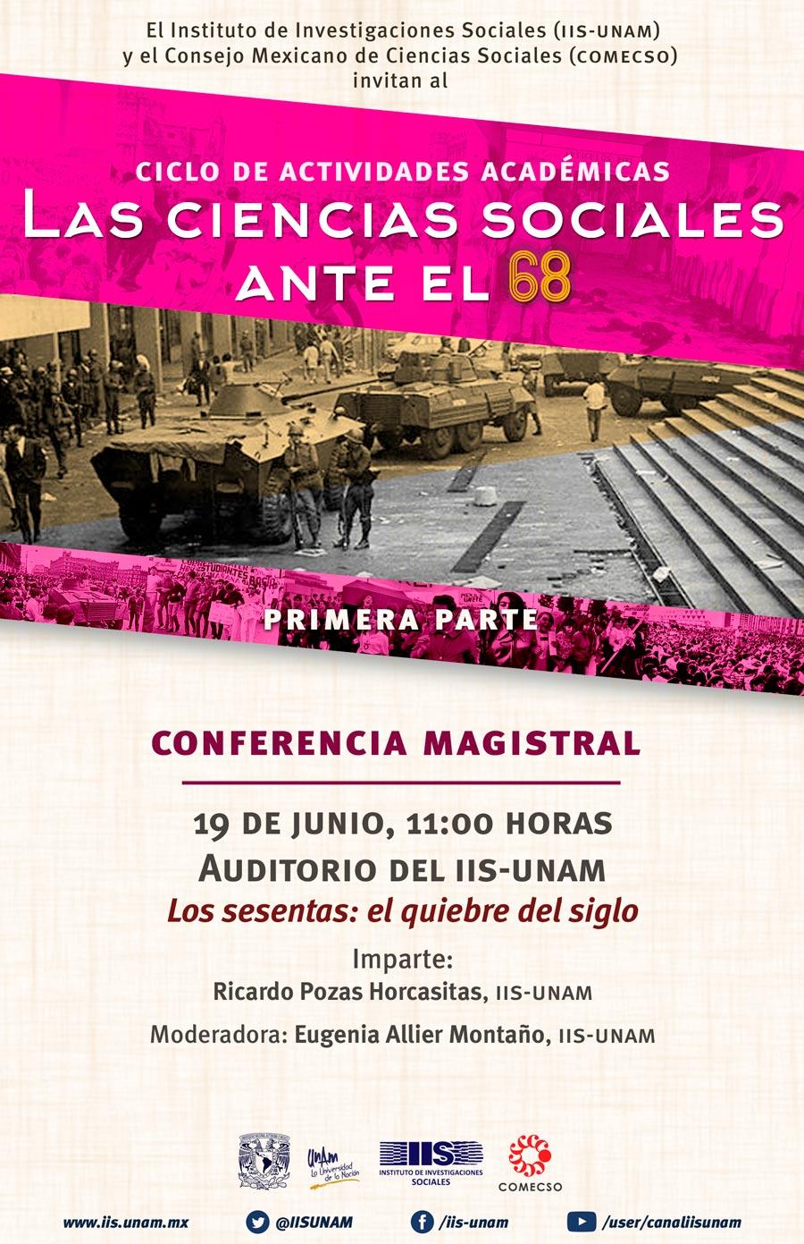 """Conferencia magistral """"Los sesentas: el quiebre del siglo"""""""