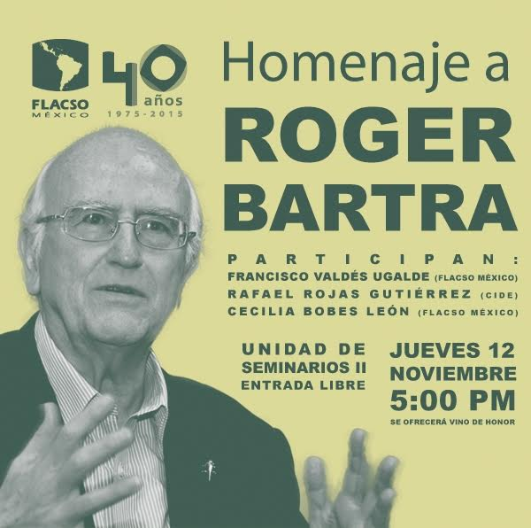 Roger Bartra FLACSO