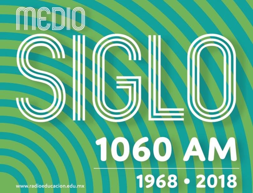 Conmemoración 50 años de Radio Educación
