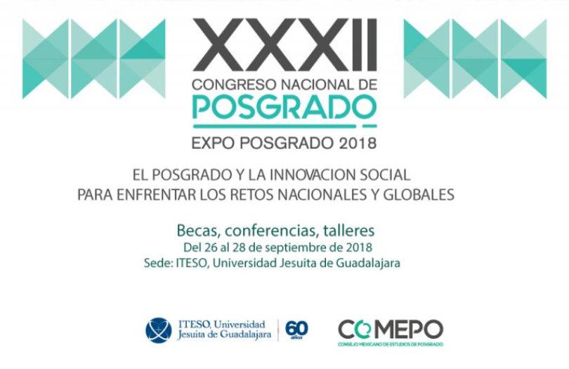 XXXII Congreso Nacional de Posgrado. Expo Posgrado 2018