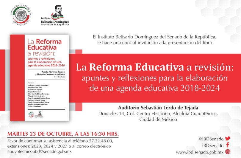 La Reforma Educativa a revisión
