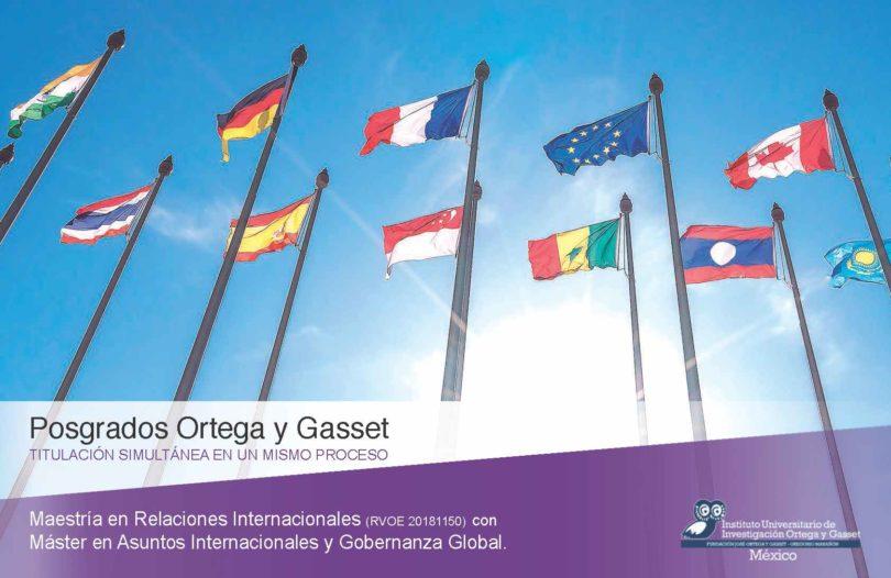 Maestría en Relaciones Internacionales | Ortega y Gasset Mx