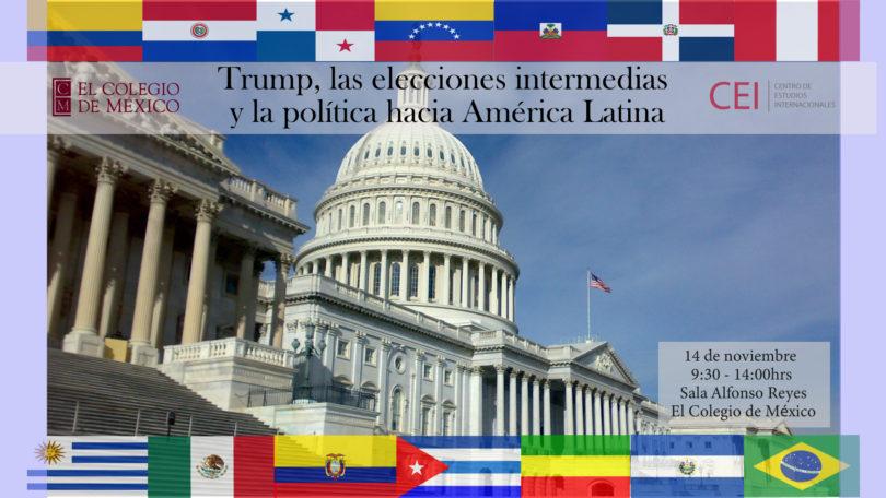 Trump, las elecciones intermedias y la política hacia América Latina