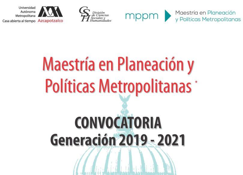 Maestría en Planeación y Políticas Metropolitanas