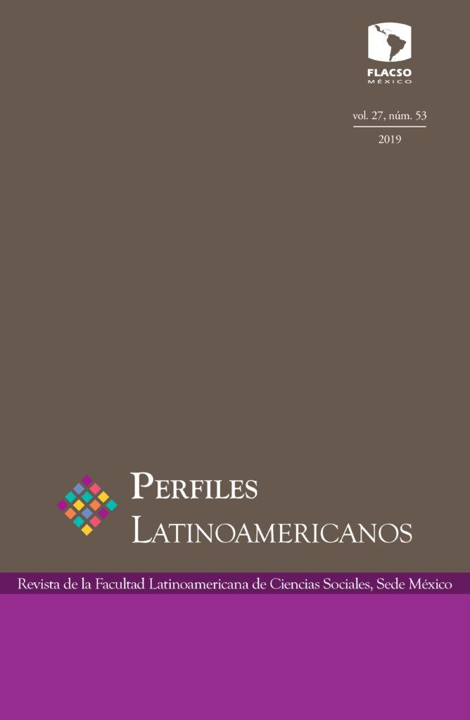 Perfiles Latinoamericanos, vol. 27, núm. 53