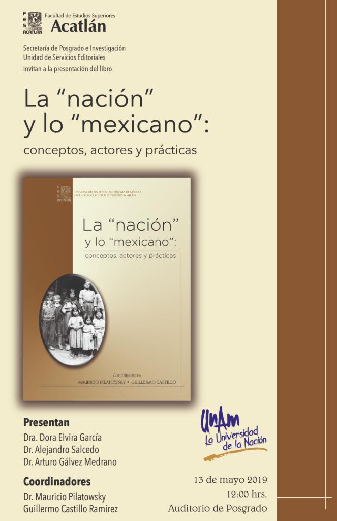 Presentación del libro: La nación y lo mexicano