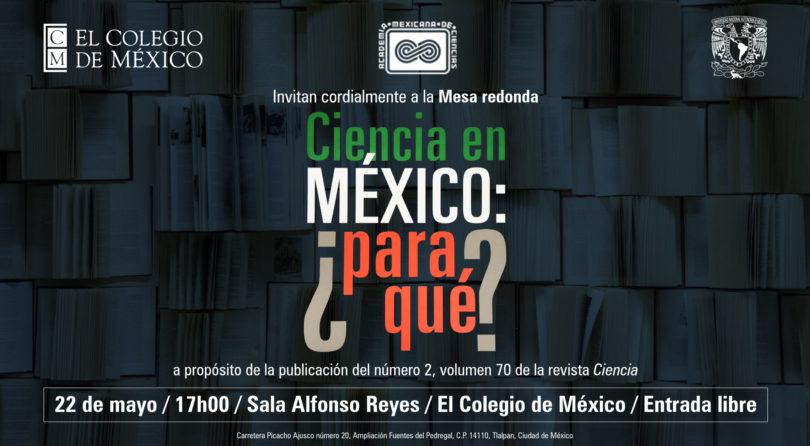 Ciencia en México: ¿para qué?