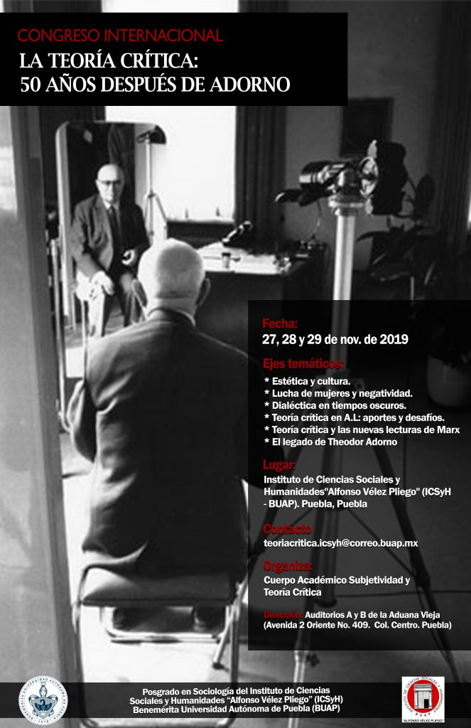 La Teoría Crítica: 50 año después de Adorno