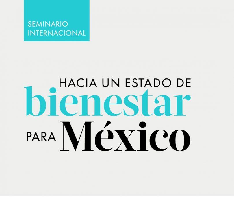 Hacia un estado de bienestar para México