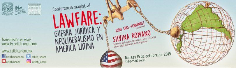 Lawfare: guerra jurídica y neoliberalismo en América Latina