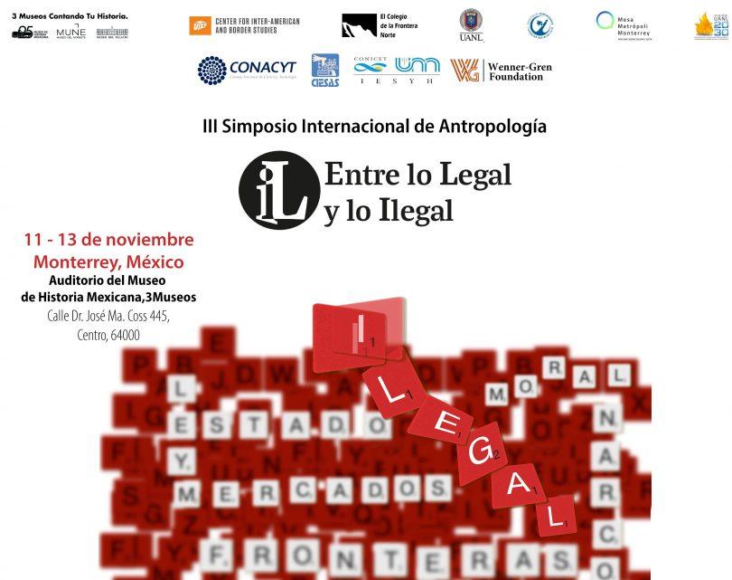 III Simposio Internacional de Antropología. Entre lo legal y lo ilegal
