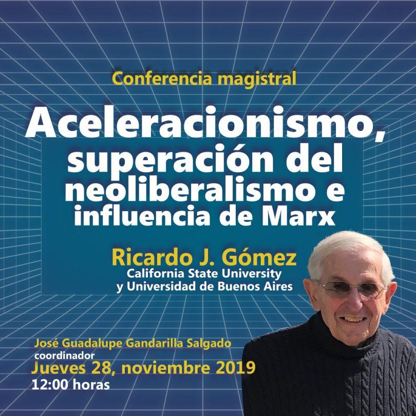 Aceleracionismo, superación del neoliberalismo e influencia de Marx