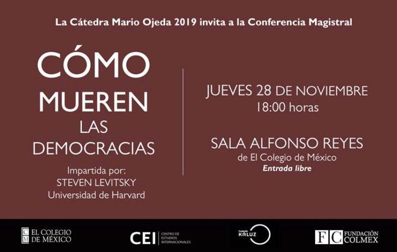 Conferencia magistral: Cómo mueren las democracias