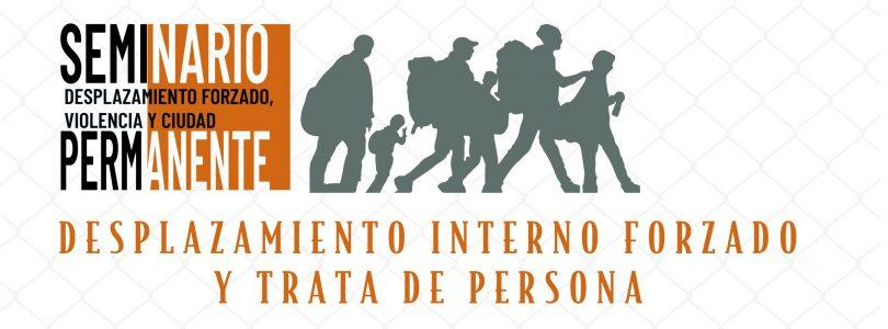 Desplazamiento interno forzado y trata de personas
