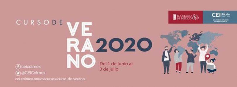 Curso de Verano 2020, CEI-Colmex