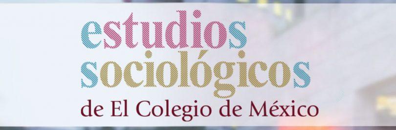 Estudios Sociológicos, vol. 38, núm. 112