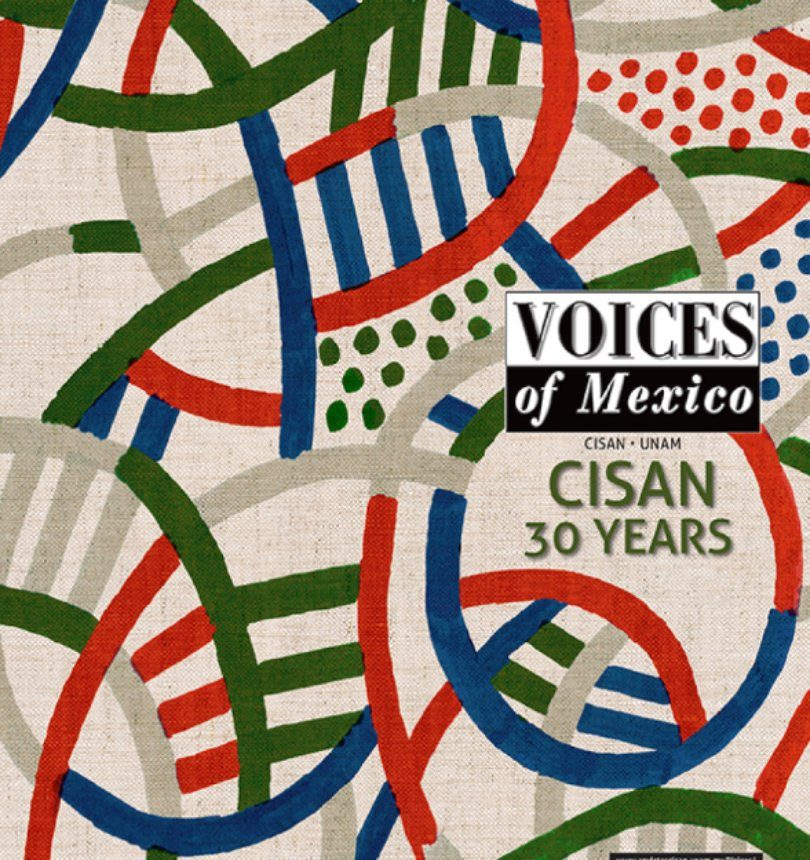 Voices of Mexico, no.110 | CISAN 30 years