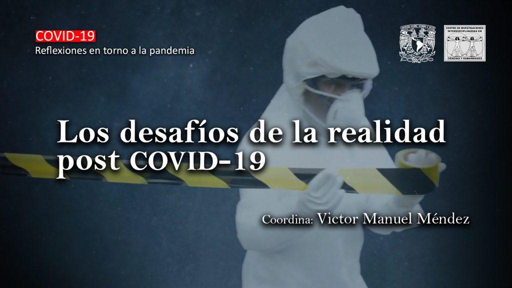 Mesa de análisis: Los desafíos de la realidad post COVID-19 [476]