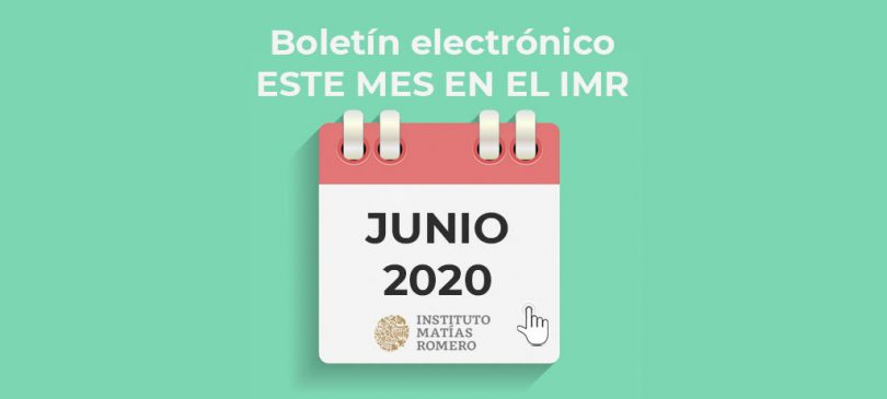Instituto Matías Romero, boletín junio 2020