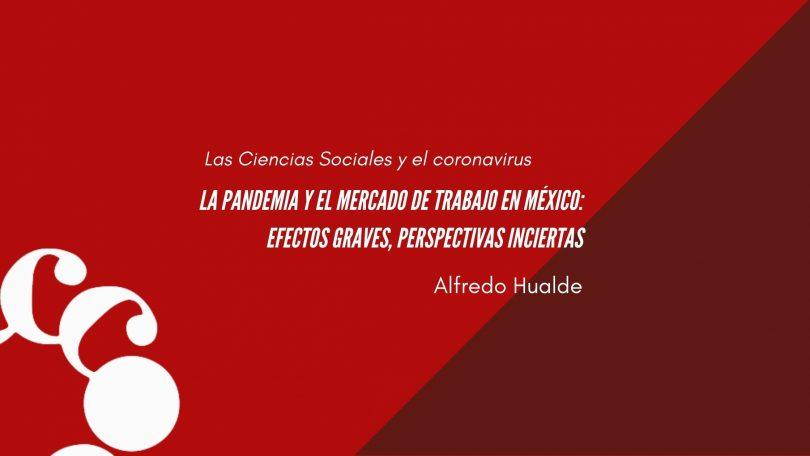 La pandemia y el mercado de trabajo en México