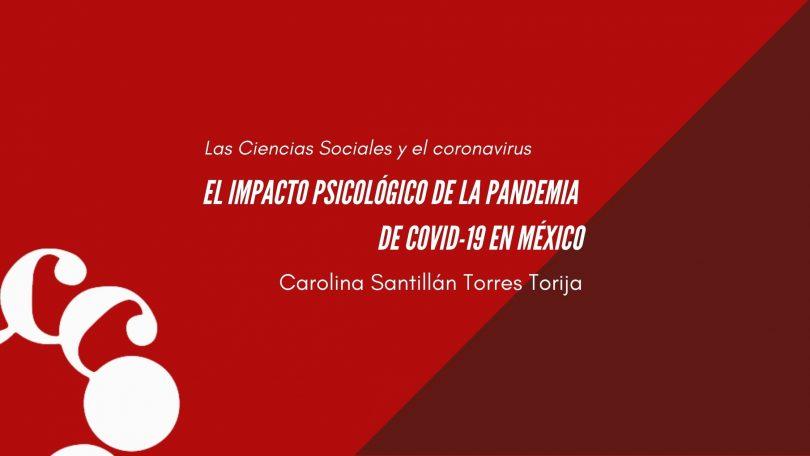 El impacto psicológico de la pandemia de COVID-19 en México