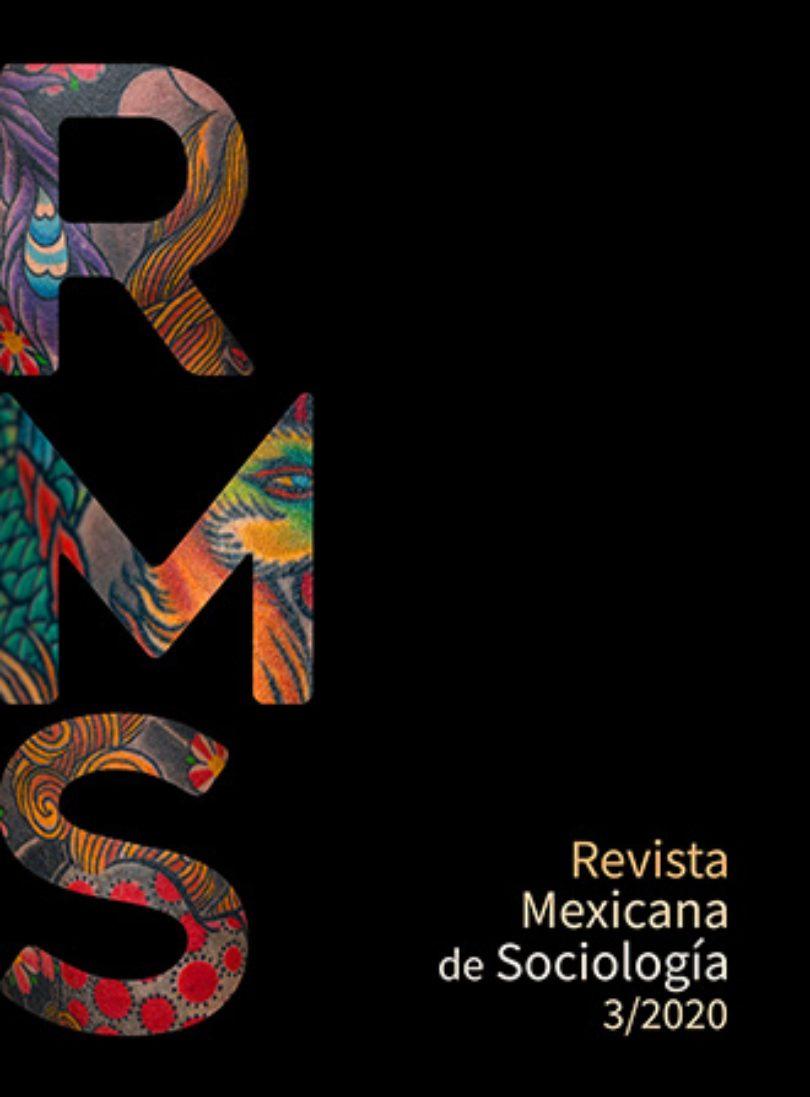 Revista Mexicana de Sociología, vol.82, núm. 3 (2020)