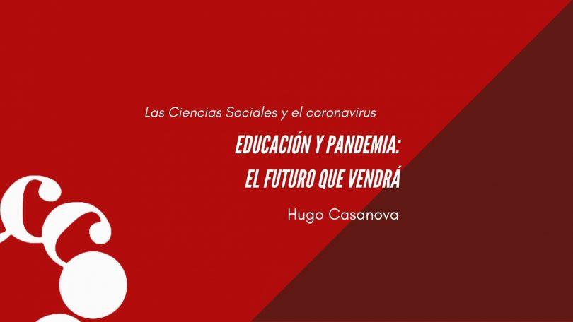 Educación y pandemia: el futuro que vendrá