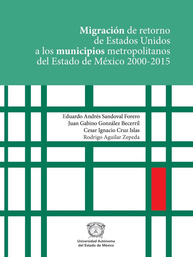 Migración de retorno de Estados Unidos a los municipios del Estado de México