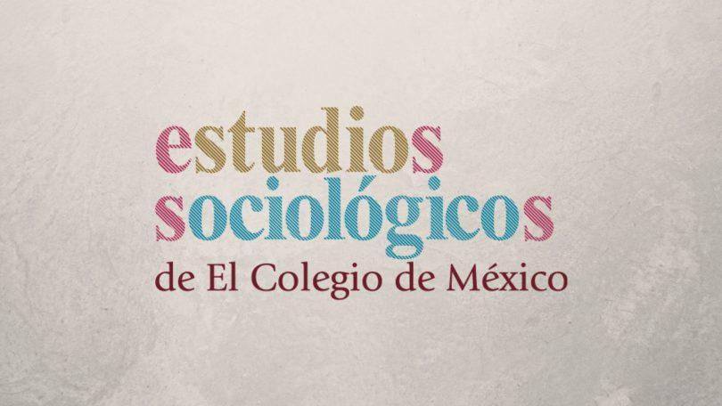 Estudios Sociológicos, vol. 38, núm. 114