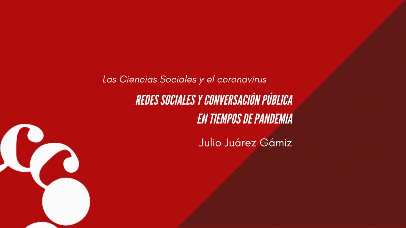 Redes sociales y conversación pública en tiempos de pandemia