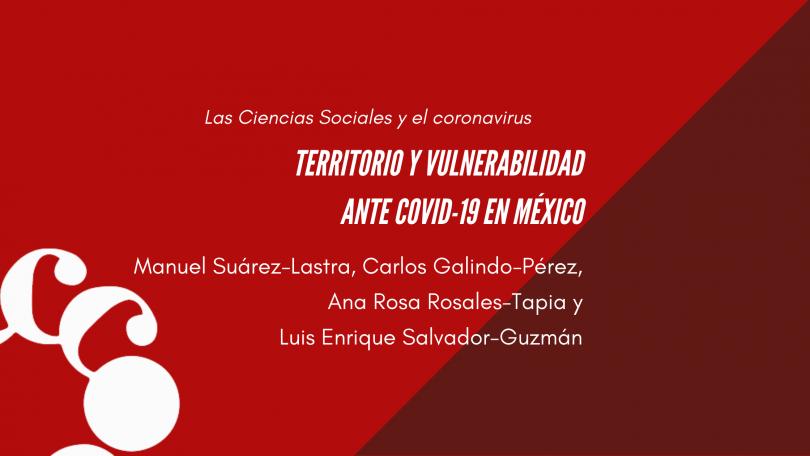 Territorio y vulnerabilidad ante COVID-19 en México