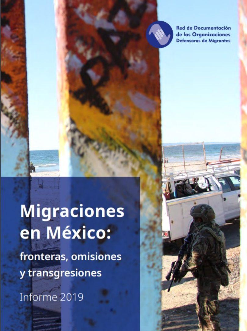 Migraciones en México: fronteras, omisiones y transgresiones