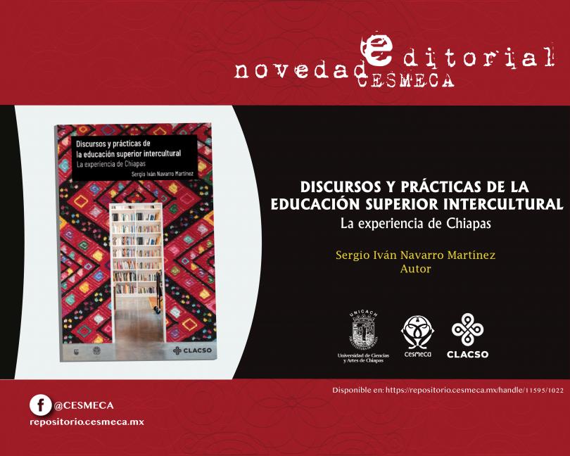 Discursos y prácticas de la educación superior intercultural