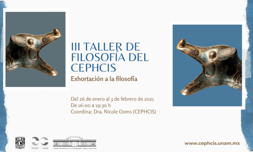 """III Taller de Filosofía del CEPHCIS: """"Exhortación a la filosofía"""""""