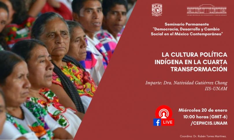 La cultura política indígena en la cuarta transformación