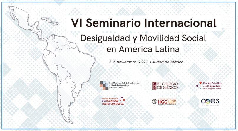 VI Seminario Internacional Desigualdad y Movilidad Social