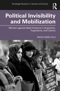 Political Invisibility and Mobilization