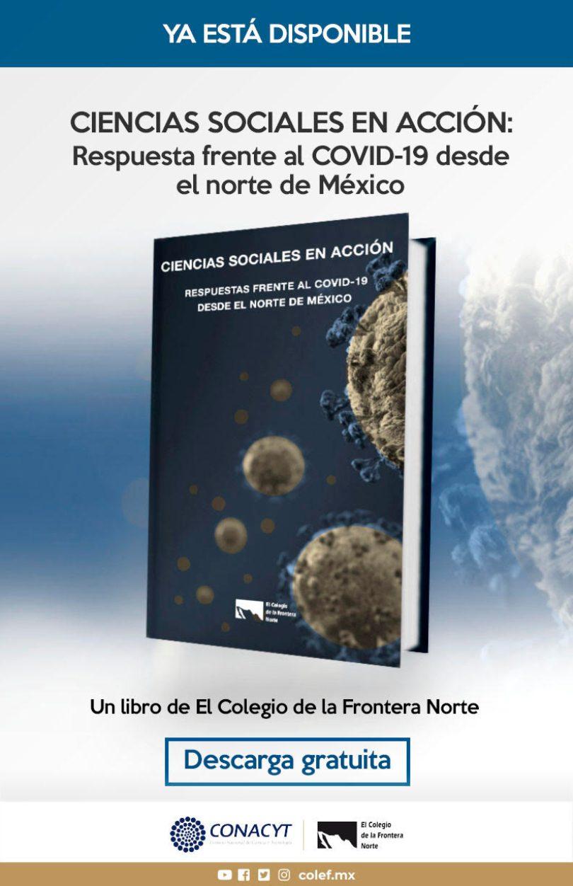 Ciencias sociales en acción: respuesta frente al COVID-19 desde el norte de México