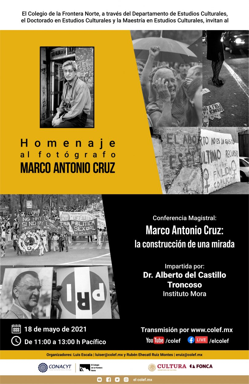 Marco Antonio Cruz: la construcción de una mirada