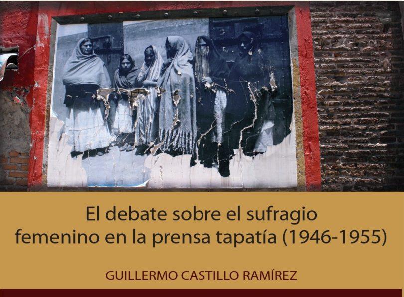 El debate sobre el sufragio femenino en la prensa tapatía (1946-1955)