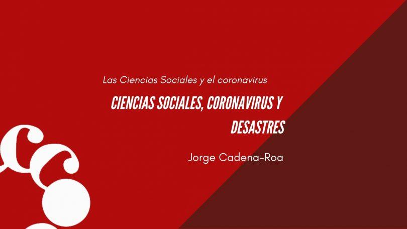 Ciencias sociales, coronavirus y desastres