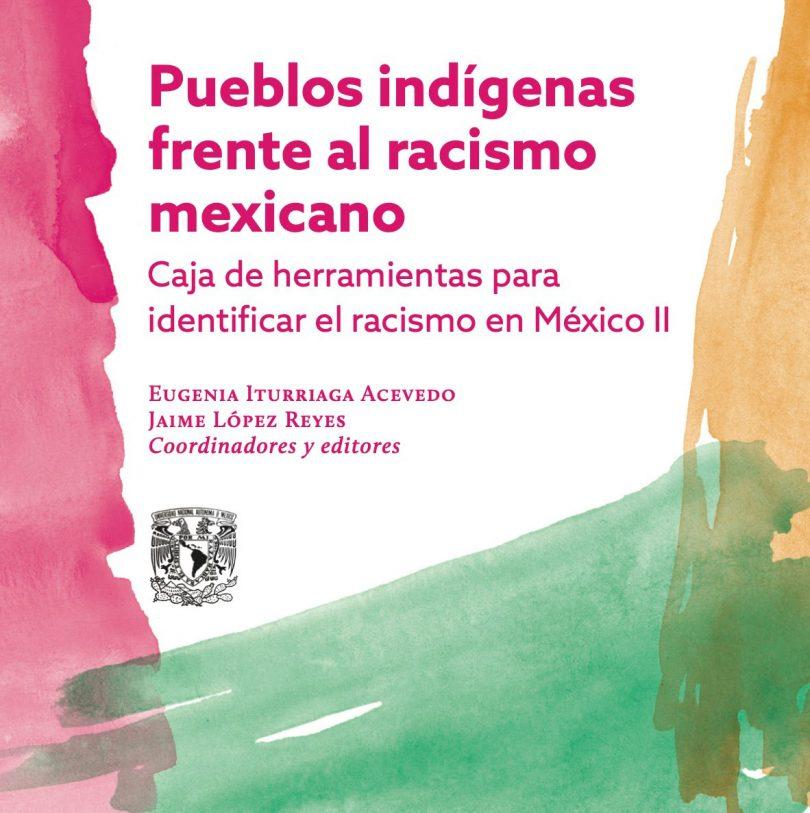 Pueblos indígenas frente al racismo mexicano