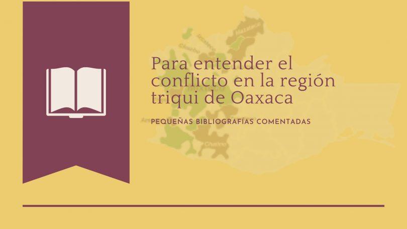 Conflicto en la región triqui de Oaxaca