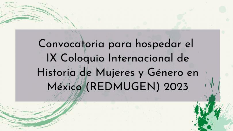 Convocatoria para hospedar el IX Coloquio de REDMUGEN